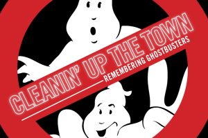 Cleanin'up the town - Remembering Ghostbusters, il documentario in home video