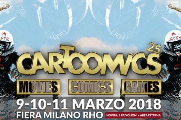 Cartoomics 2018 a Milano dal 8 al 11 marzo: programma ed incontri al Movie Time Machine