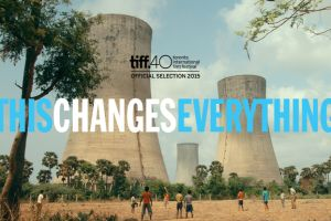 This Changes Everything, documentario ambientalista in programmazione nel circuito The Space Cinema